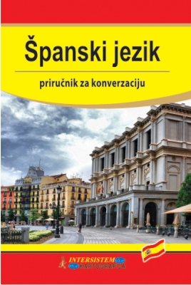 PRIRUČNIK ZA KONVERZACIJU - ŠPANSKI