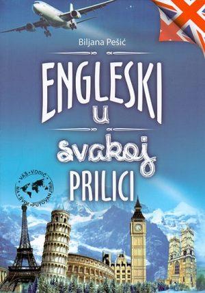 ENGLESKI U SVAKOJ PRILICI – VAŠ VODIČ NA SVIM PUTOVANJIMA