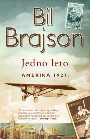 JEDNO LETO – AMERIKA 1927.