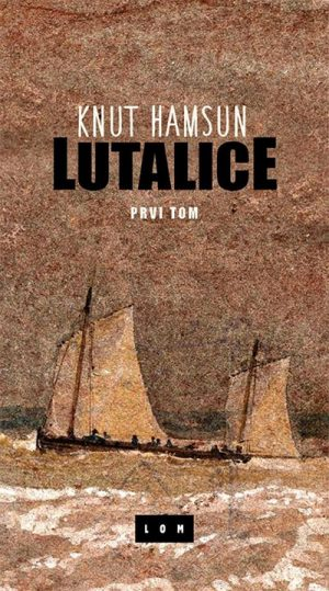 LUTALICE - PRVI TOM