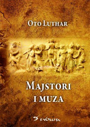 MAJSTORI I MUZA – ŠTA JE ISTORIJA I ZAŠTO?