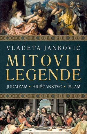 MITOVI I LEGENDE: JUDAIZAM, HRIŠĆANSTVO, ISLAM