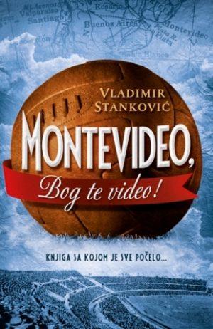 MONTEVIDEO, BOG TE VIDEO!
