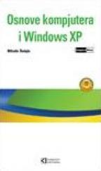 OSNOVE KOMPJUTERA I WINDOWS XP