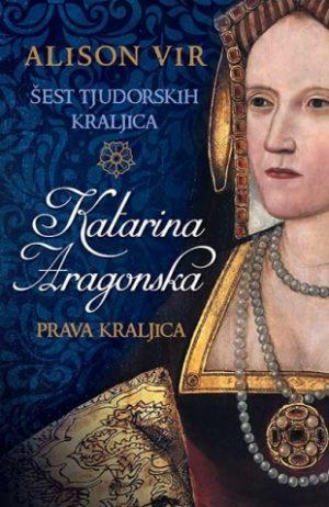 ŠEST TJUDORSKIH KRALJICA: KATARINA ARAGONSKA – PRAVA KRALJICA