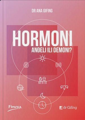 HORMONI - ANĐELI ILI DEMONI?