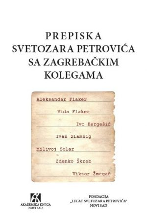 PREPISKA SVETOZARA MARKOVIĆA SA ZAGREBAČKIM KOLEGAMA