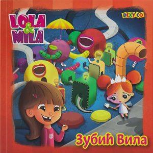 LOLA I MILA - ZUBIĆ VILA