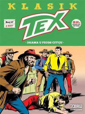 TEX KLASIK 17: DRAMA U PECOS CITYU