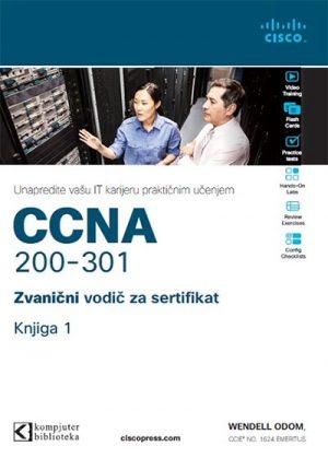 CCNA 200-301: ZVANIČNI VODIČ ZA SERTIFIKAT - KNJIGA 1