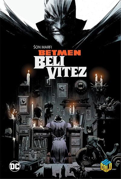 BETMEN: BELI VITEZ