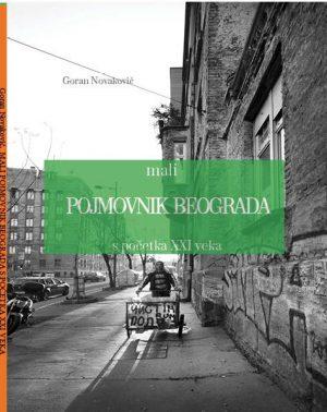 Mali pojmovnik Beograda s početka XXI veka