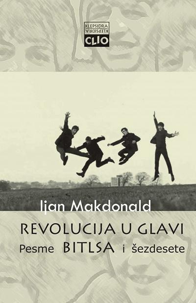 Revolucija u glavi - pesme Bitlsa i šezdesete