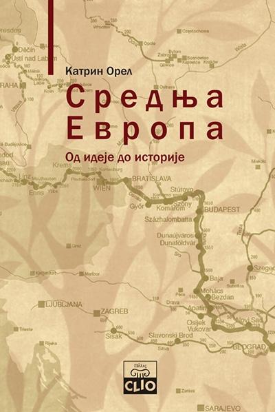 Srednja Evropa - od ideje do istorije