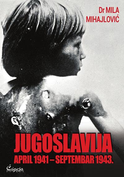 Jugoslavija: april 1941- septembar 1943.