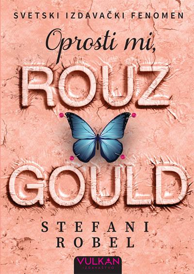 Oprosti mi, Rouz Gould